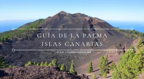 Guía para viajar a La Palma, Islas Canarias.