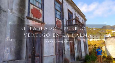 Uno de los pueblos más bonitos de la Palma - El Tablado.