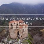 Dormir en monasterios en Bulgaria.