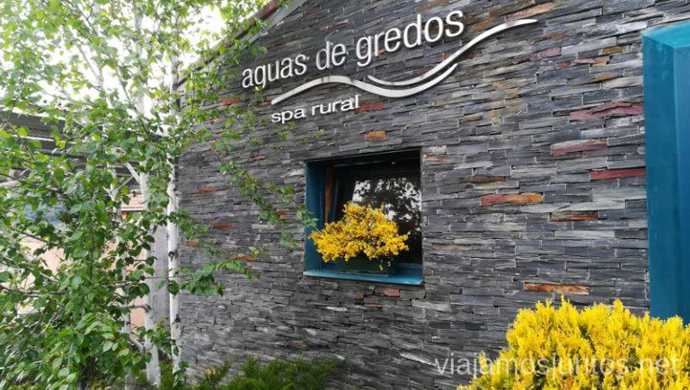 Spa Aguas de Gredos en Hoyos del Espino. Qué hacer en Gredos Norte, la Sierra Norte de Gredos. Dónde dormir y dónde comer