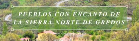 Qué hacer en Gredos Norte, la Sierra Norte de Gredos. Dónde dormir y dónde comer