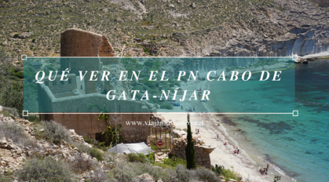 Cabo de Gata-Níjar. Qué ver y hacer en Cabo de Gata. Dónde alojarse. #RumboSurJuntos