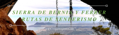 Ruta circular de la Sierra de Bernia y Ferrer,