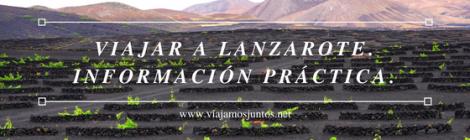 Viajar a Lanzarote Qué ver y hacer en Lanzarote, #LanzaroteJuntos