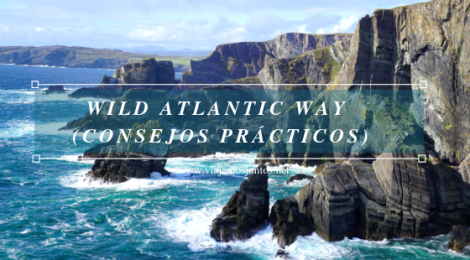 Consejos prácticos para viajar por Wild Atlantic Way #IrlandaJuntos Ruta Costera del Atlántico