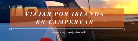 Viajar por Irlanda en campervan. Spaceships en Irlanda. Irlanda en Campervan #IrlandaJuntos Spaceships #SpaceshipsJuntos