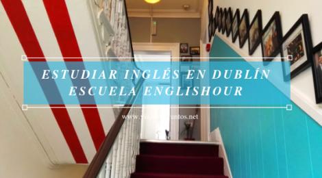 Dónde estudiar inglés en Dublín Irlanda #IrlandaJuntos Escuela de inglés Englishour
