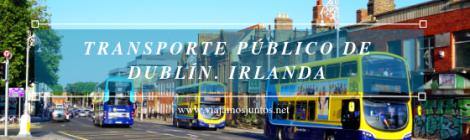 Transporte público en Dublín e Irlanda. LEAP card #IrlandaJuntos