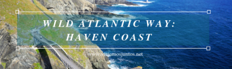 Qué ver y hacer en Haven Coast Wild Atlantic Way Irlanda #IrlandaJuntos