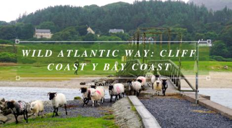 Qué ver y hacer en Cliff Coast y Bay Coast Wild Atlantic Way Irlanda #IrlandaJuntos Ruta Costera del Atlántico