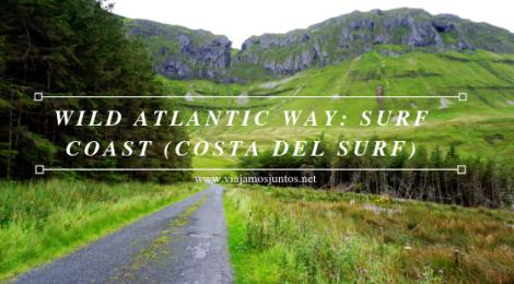 Qué ver y hacer en Wild Atlantic Way Irlanda #IrlandaJuntos Surf Coast