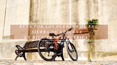 Ruta por los pueblos de la Sierra de Aracena en bicicleta eléctrica de montaña eBike Aracena
