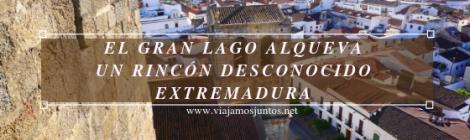 Qué ver y hacer en el lago Alqueva #Experiencias_Alqeuva Extremadura Portugal