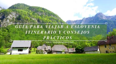 Guía para Viajar a Eslovenia Información práctica Eslovenia en Campervan #EsloveniaJuntos