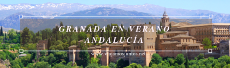Qué ver en Granada. Andalucía