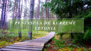 Península de Kurzeme - un lugar salvaje. Letonia