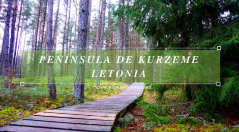 Qué ver en la península de Kurzeme, Letonia.