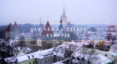 Qué ver en Tallin. Visitar Países Bálticos en invierno.