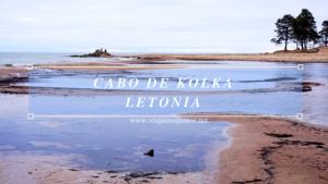 Secretos del Cabo de Kolka. Letonia