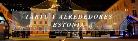 Qué ver en Tartu y alrededores, Estonia. Viajar a Países Bálticos en invierno.