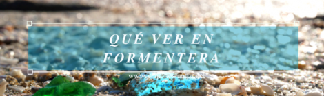 Qué ver en Formentera en invierno. Islas Baleares.
