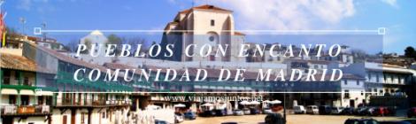 Pueblos Con Encanto de la Comunidad de Madrid.