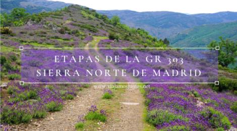 GR 303. Gran ruta circular en la Sierra del Rincón, Sierra Norte de Madrid, Comunidad de Madrid