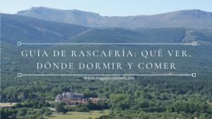 Guía para visitar Rascafría: qué ver, dónde dormir y dónde comer