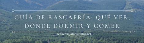 Qué ver y hacer en Rascafría, Comunidad de Madrid.