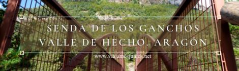 Senda de los Ganchos y Calzado Romano en el Calle de Hecho, Aragón.