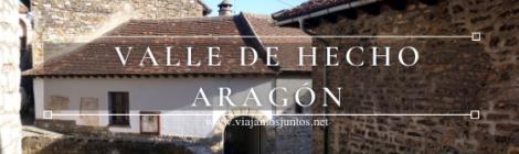 Qué ver en el Valle de Hecho (Echo), Aragón
