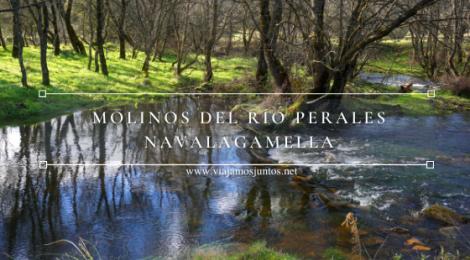 Ruta de los Molinos del Río Perales en Navalagamella, Comunidad de Madrid.