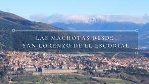Ruta de las Machotas desde San Lorenzo de El Escorial