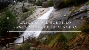 Ruta a la Cascada del Hornillo, Santa María de la Alameda