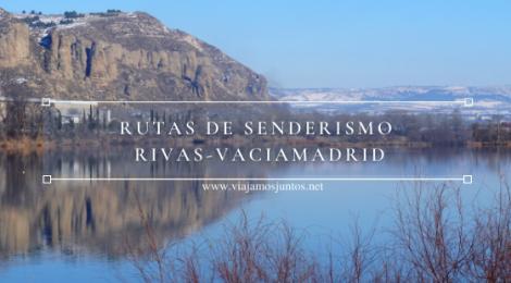 Rutas de senderismo (fáciles) en Rivas-Vaciamadrid y sus alrededores.