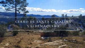 Ruta del Cerro de Santa Catalina. Valdemaqueda