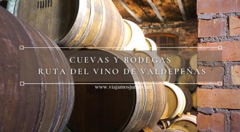 Cuevas y Bodegas de la Ruta del Vino de Valdepeñas, Castilla-La Mancha.